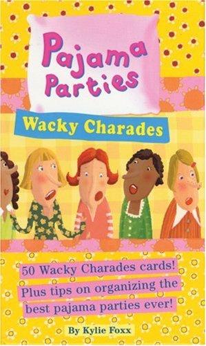 9780761123576: Pajama Parties: Wacky Charades