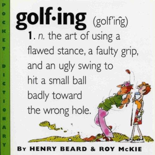 9780761123705: Golfing: A Duffer's Dictionary