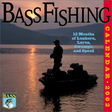 Bass Fishing 2002 Calendar: 12 Months of