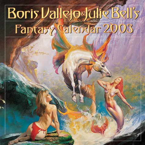 9780761125150: 2003 Boris Vallejo and Julie Bell Calendar