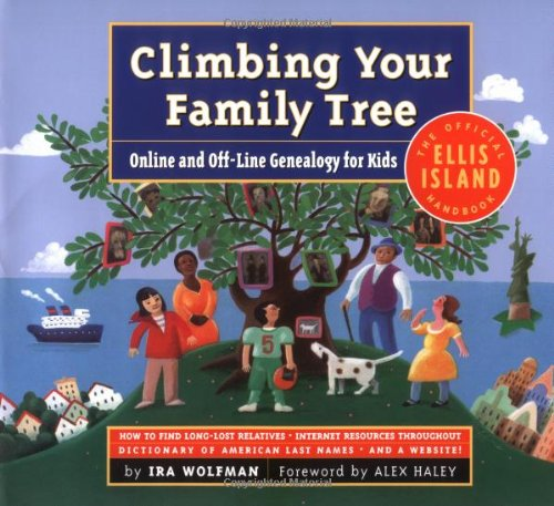 9780761125396: Climbing Your Family Tree : Online and off-Line Genealogy for Kids