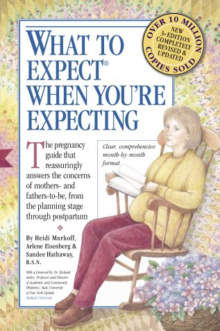 What to Expect When You're Expecting (9780761125495) by Sharon Mazel; Heidi Murkoff