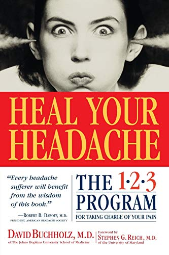 9780761125662: Heal Your Headache: The 1-2-3 Program for Taking Charge of Your Headaches