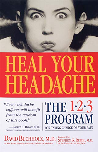 9780761125662: Heal Your Headache: The 1-2-3 Program for Taking Charge of Your Pain