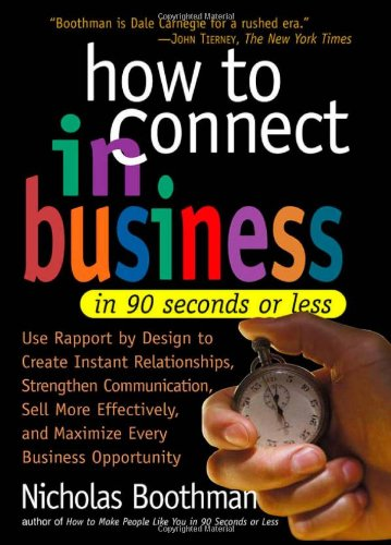 9780761125952: How to Connect in Business in 90 Seconds or Less