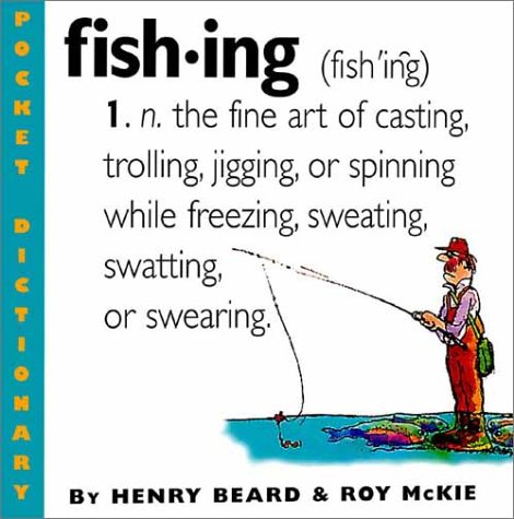 9780761126423: Fishing: An Angler's Dictionary