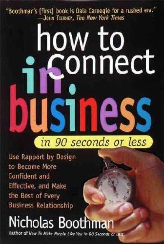 9780761127796: How to Connect in Business in 90 Seconds or Less