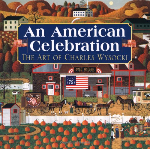9780761127840: An American Celebration: The Art of Charles Wysocki