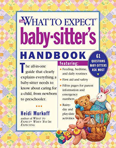 9780761128458: What to Expect Baby-Sitter's Handbook