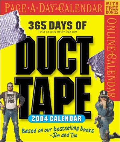Duct Tape Page-A-Day Calendar 2004 (Page-A-Day(r) Calendars) (076112859X) by Jim Berg; Tim Nyberg
