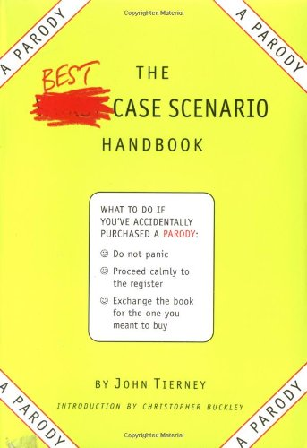 9780761128618: The Best-Case Scenario Handbook: A Parody