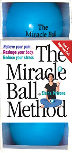 9780761128687: The Miracle Ball Method: Relieve Your Pain, Reshape Your Body, Reduce Your Stress [With Vinyl Balls]