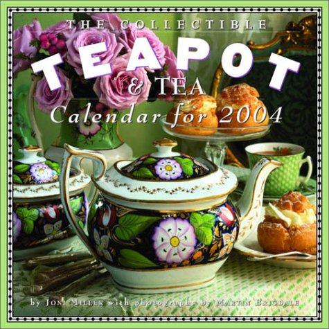 9780761129042: Collectible Teapot & Tea Calendar 2004 (Workman Wall Calendars)