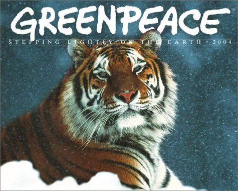 9780761129974: Greenpeace Calendar 2004: Steppping Lightly on the Earth (Workman Wall Calendars)