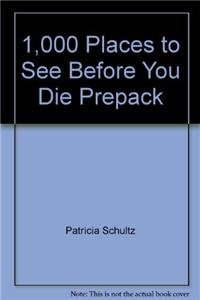9780761130260: 1,000 Places to See Before You Die Prepack