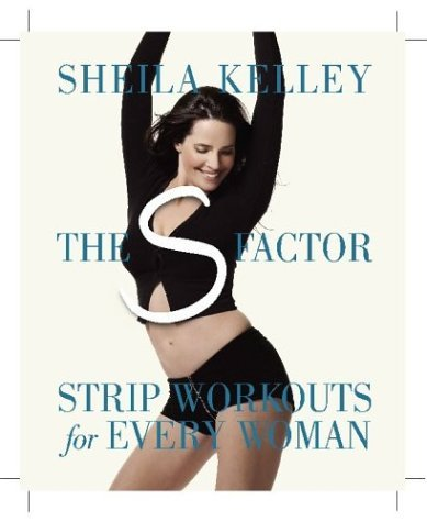 9780761130635: The S Factor: Strip Workouts for Every Woman