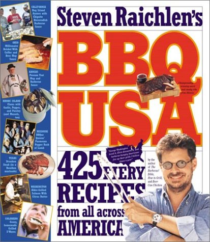 9780761131335: BBQ USA: 425 Fiery Recipes from All Across America (Barbecue! Bible Cookbooks)