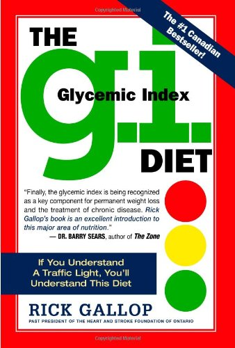 9780761131786: The G.I. Diet: The Easy Healthy Way to Permanent Weight Loss