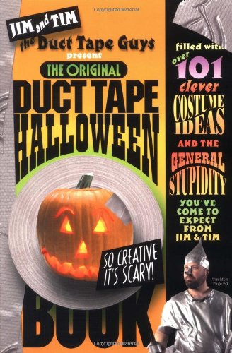 The Original Duct Tape Halloween Book (0761131876) by Jim Berg; Tim Nyberg