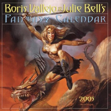 9780761132141: Boris Vallejo & Julie Bell's Fantasy Calendar 2005 (Workman Wall Calendars)