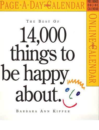 9780761134619: The Best Of 14,000 Things To Be Happy About 2006 Calendar
