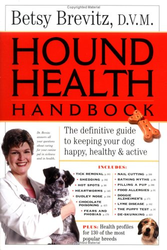 9780761135265: Hound Health Handbook: The Definitive Guide to Keeping Your Dog Happy, Healthy & Active