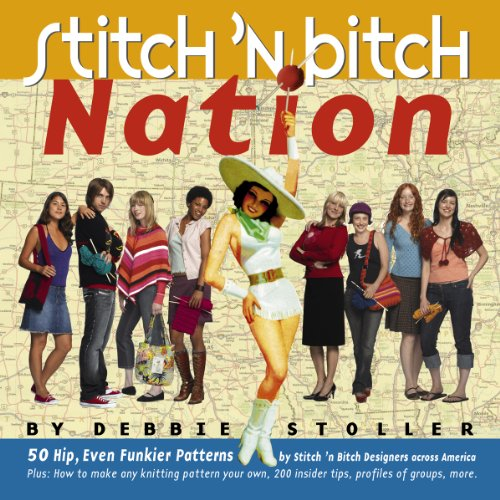 9780761135906: Stitch 'n Bitch Nation