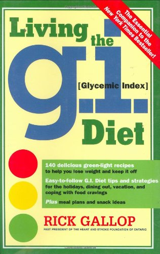 9780761135944: Living the G.I. (Glycemic Index) Diet