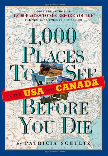 9780761136910: 1,000 Places to See in the U.S.A. & Canada Before You Die