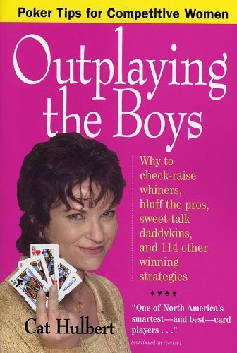 9780761139805: Outplaying the Boys: Poker Tips for Competitive Women