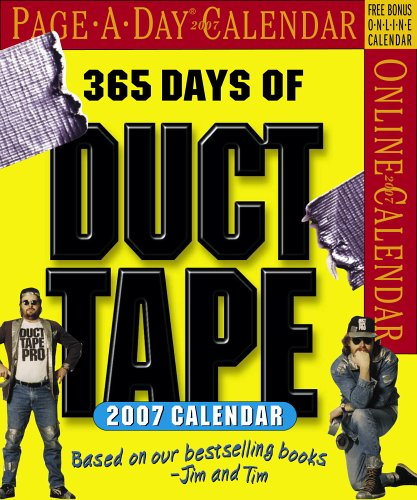 9780761140153: 365 Days of Duct Tape Page-A-Day Calendar 2007 (Page-A-Day Calendars)