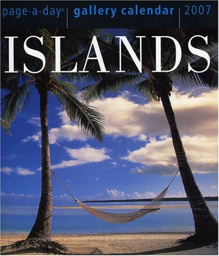 9780761141266: Islands Gallery Calendar 2007 (Page-A-Day Gallery Calendars)