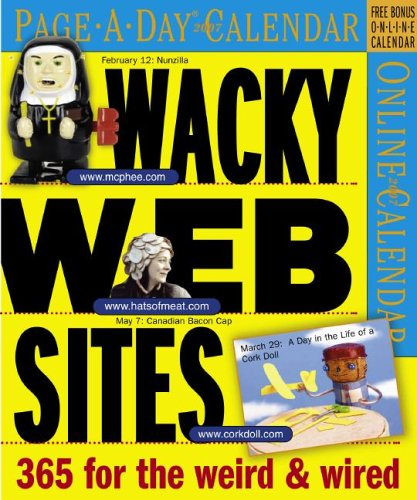 9780761141938: Wacky Web Sites Page-A-Day Calendar 2007
