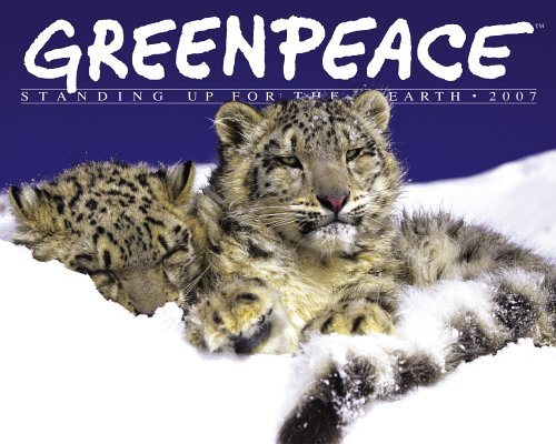 9780761142027: Greenpeace Standing Up for the Earth 2007 Calendar