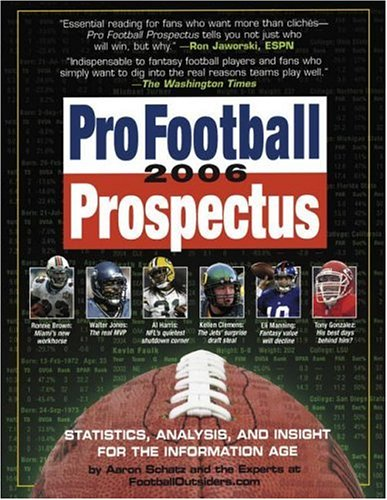 9780761142171: Pro Football Prospectus 2006: Statistics, Analysis, and Insight for the Information Age