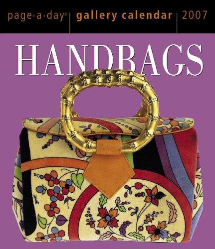 Handbags Gallery 2007 Page-A-Day Calendar: CALENDAR}