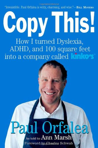 9780761143857: Copy This!: Lessons from a Hyperactive Dyslexic who Turned a Bright Idea Into One of America's Best Companies
