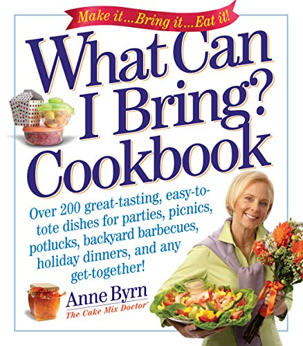 9780761143925: What Can I Bring? Cookbook (Cake Mix Doctor)