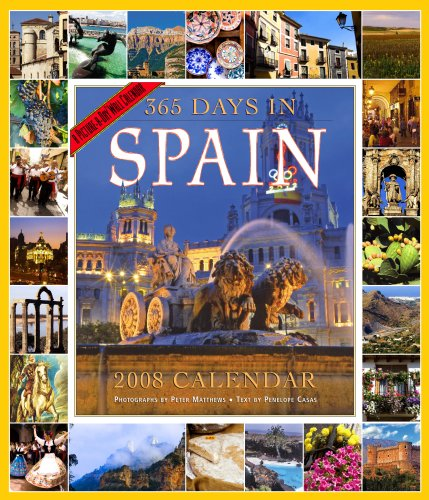 9780761144076: 365 Days in Spain Calendar 2008 (Picture-A-Day Wall Calendars) (Spanish and English Edition)