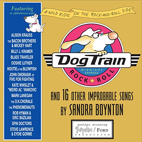 Dog Train CD: And 16 Other Improbable Songs (0761144471) by Boynton, Sandra