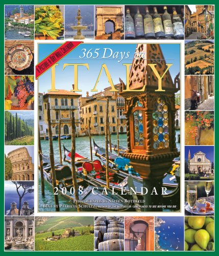 365 Days in Italy Calendar 2008 (Picture-A-Day Wall Calendars): Schultz, Patricia