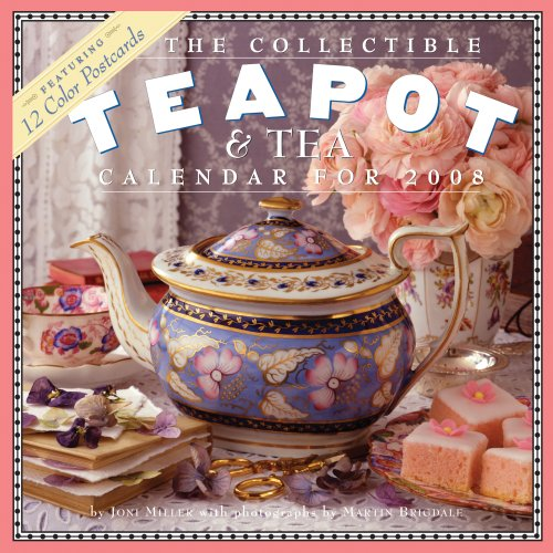 The Collectible Teapot & Tea Calendar 2008 (0761145664) by Miller, Joni