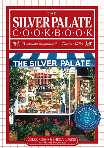 Silver Palate Cookbook 25th Anniversary Edition: Rosso, Julee; Lukins,