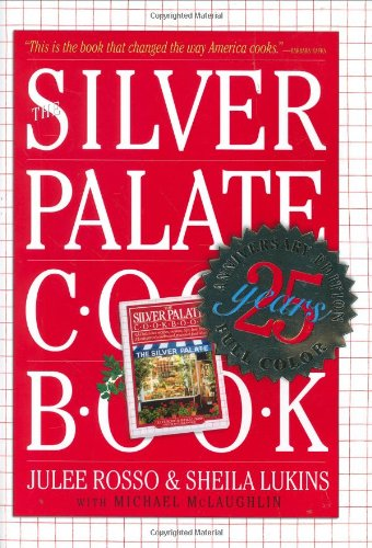 Silver Palate Cookbook 25th Anniversary: Julee Rosso &