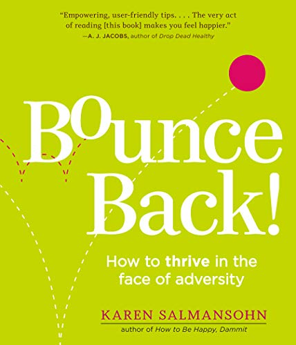 9780761146278: The Bounce Back Book: How to Thrive in the Face of Adversity, Setbacks, and Losses