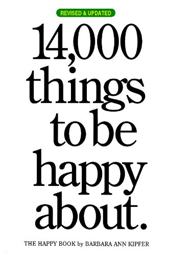 9780761147213: 14,000 Things to Be Happy About