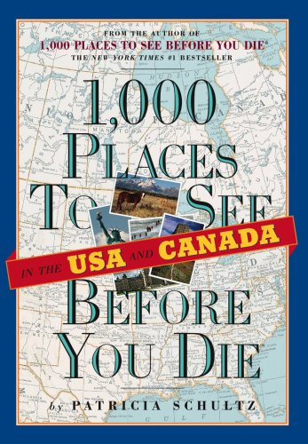 9780761147381: 1,000 Places to See in the U.S.A. & Canada Before You Die