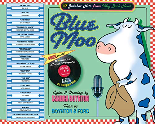 9780761147756: Blue Moo: 17 Jukebox Hits From Way Back Never