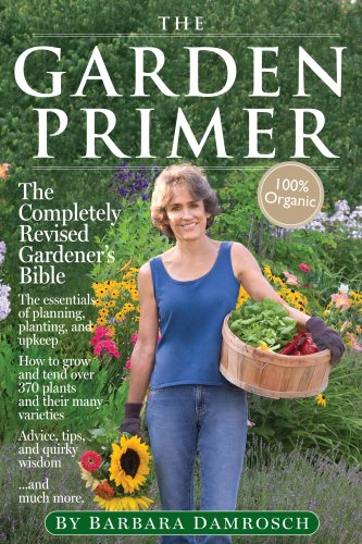 The Garden Primer: Second Edition (0761148566) by Damrosch, Barbara