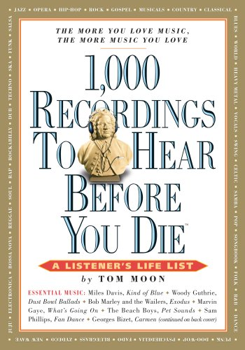 9780761149415: 1,000 Recordings to Hear Before You Die (1,000... Before You Die Books)